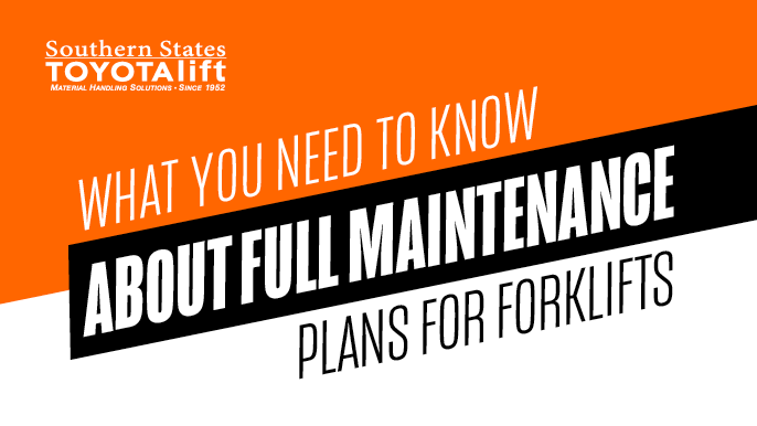What You Need to Know About Full Maintenance Plans for Forklifts