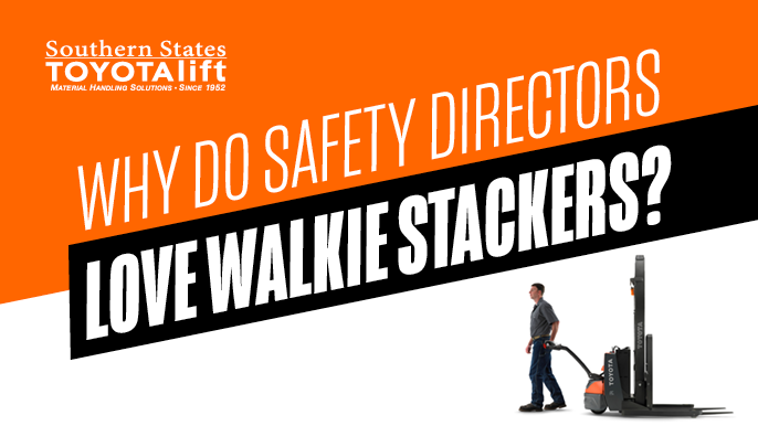 SST-Blog-Why-Do-Safety-Directors-Love-Walkie-Stackers2