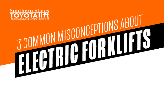 3 Common Misconceptions About Electric Forklifts