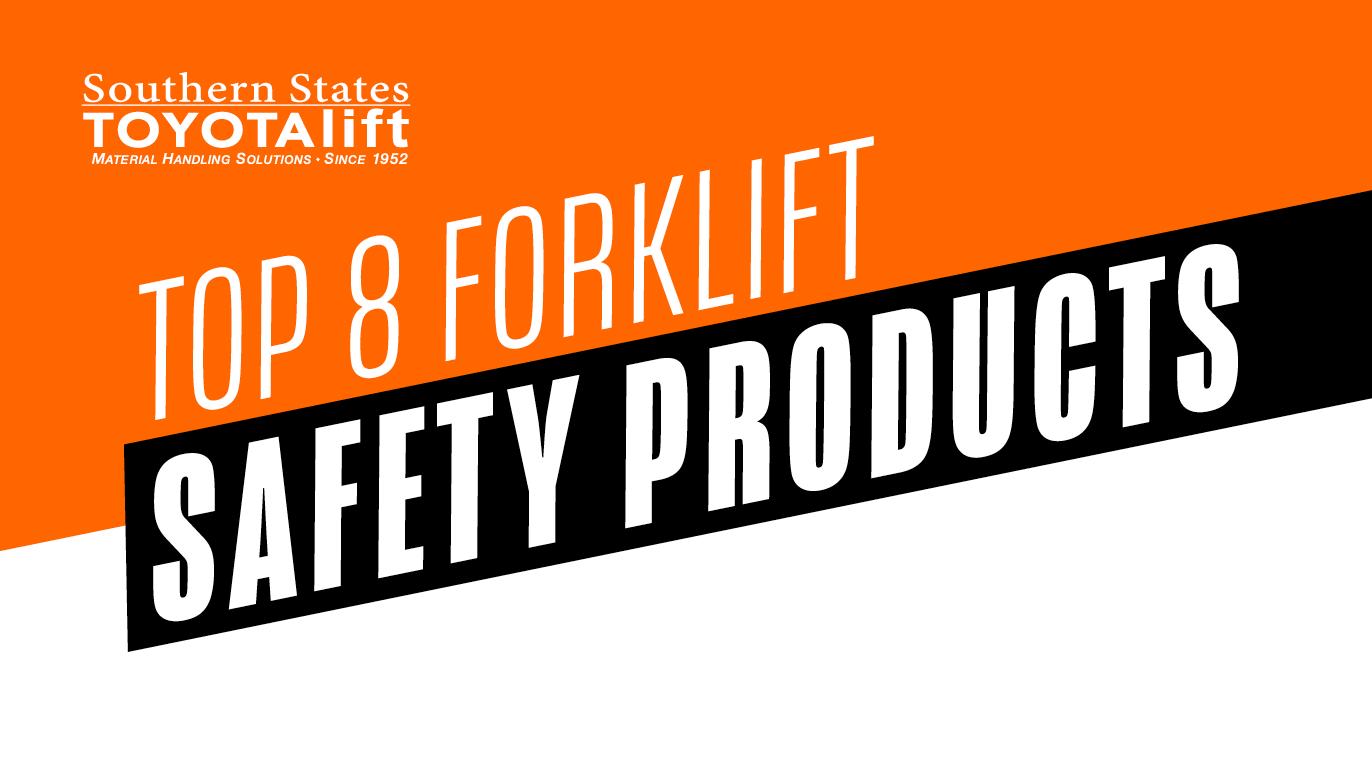 SST Blog - Top 8 Forklift Safety Products