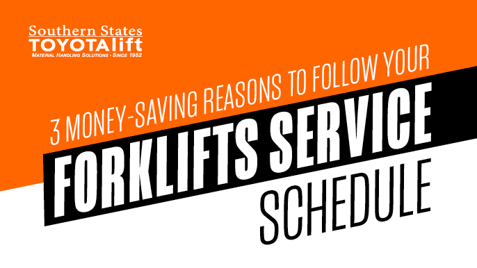 3 Money-Saving Reasons to Follow Your Forklift's Service Schedule