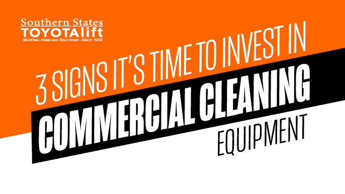 3 Signs It's Time to Invest in Commercial Cleaning Equipment