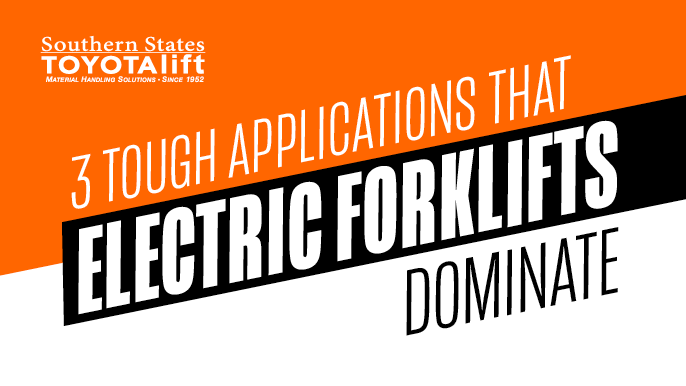 3 Tough Applications That Electric Forklifts Dominate