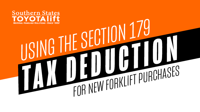 Using the Section 179 Tax Deduction for New Forklift Purchases in 2020