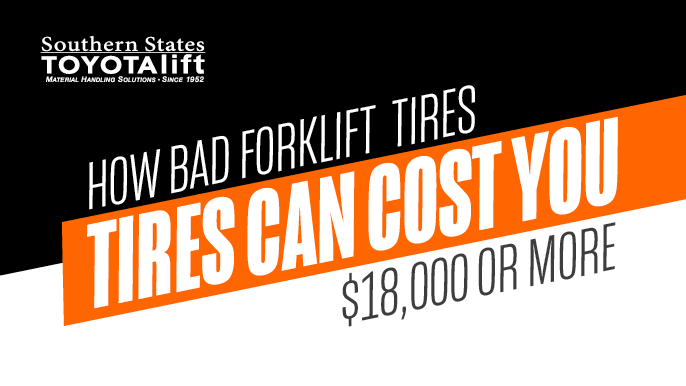 How Bad Forklift Tires Can Cost You $18,000 or More
