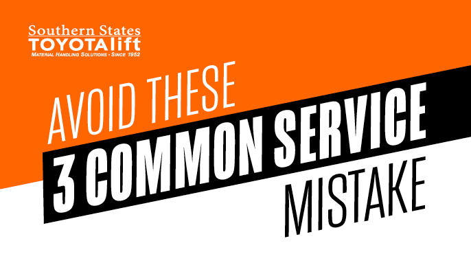 Avoiding These 3 Common Forklift Service Mistakes Can Save You Big