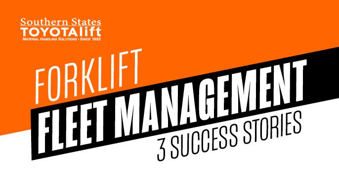 Forklift Fleet Management - 3 Success Stories
