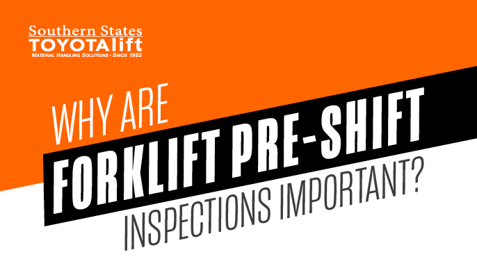Why Are Forklift Pre-Shift Inspections Important?