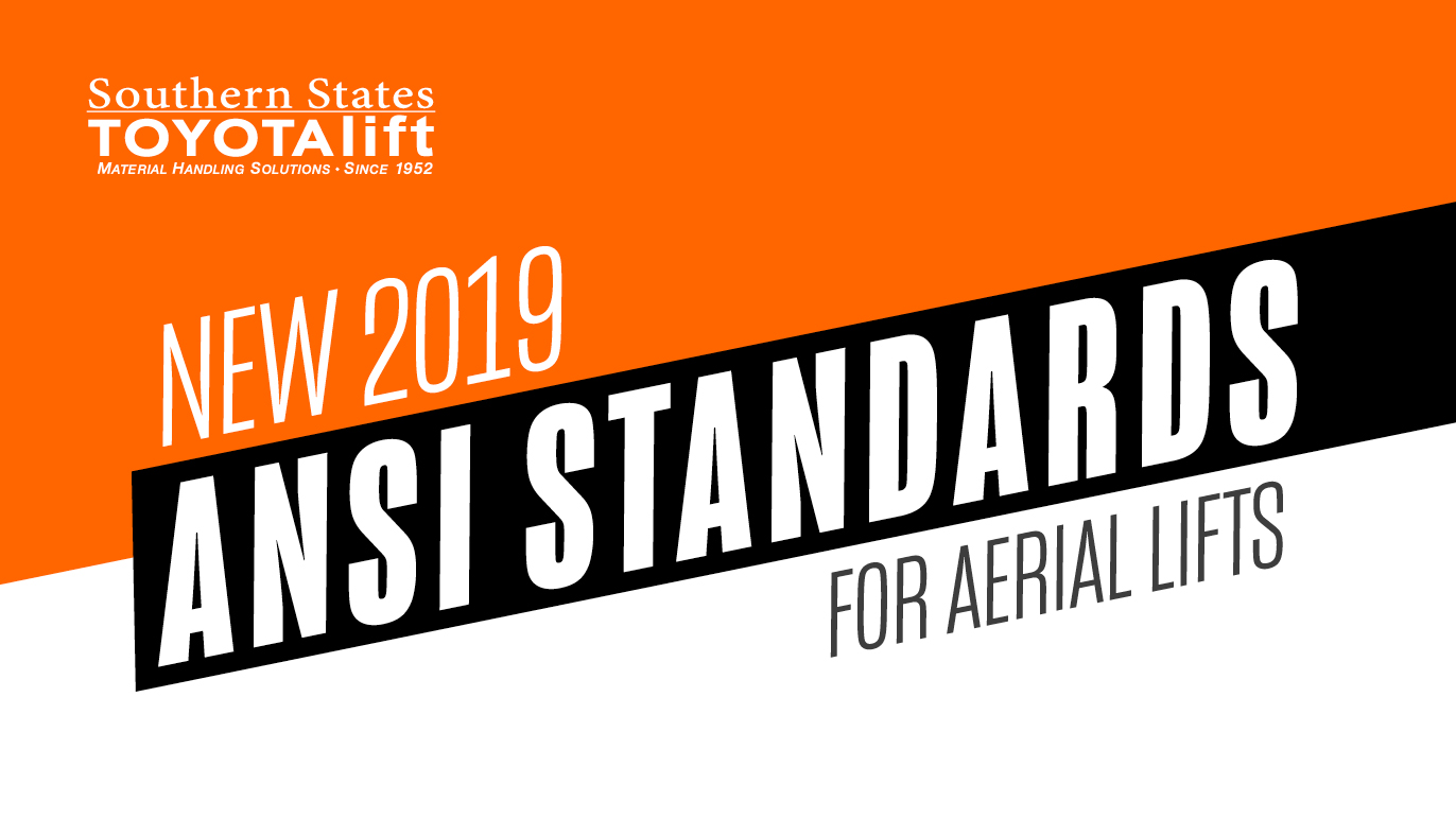New 2019 ANSI Standards for Aerial Lifts